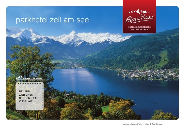 parkhotel zell am see.                              HOtELS & RESIDENCES                                PARtNERBEtRIEBURLAU...