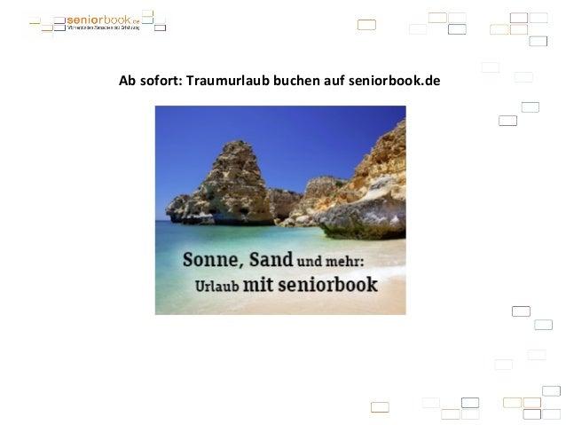 Ab sofort: Traumurlaub buchen auf seniorbook.de