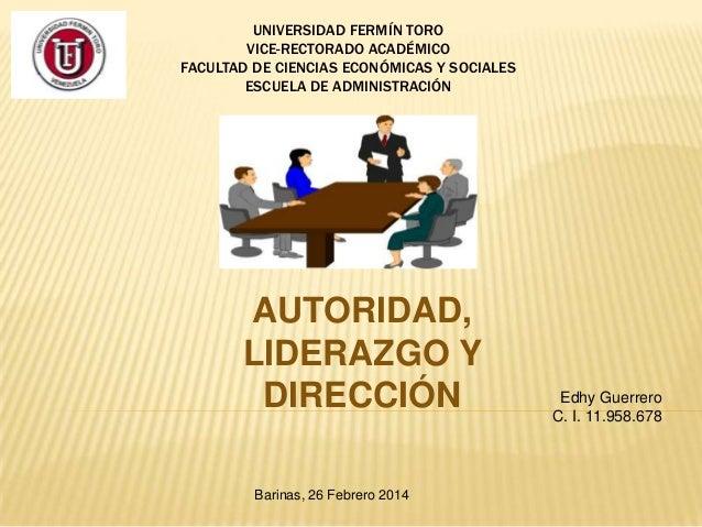 UNIVERSIDAD FERMÍN TORO VICE-RECTORADO ACADÉMICO FACULTAD DE CIENCIAS ECONÓMICAS Y SOCIALES ESCUELA DE ADMINISTRACIÓN  AUT...