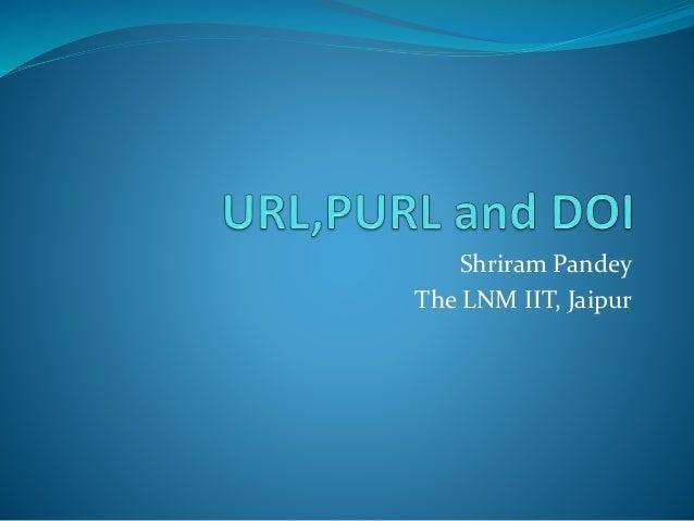Shriram Pandey The LNM IIT, Jaipur