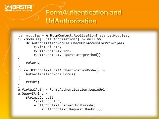"""42 var modules = e.HttpContext.ApplicationInstance.Modules; if (modules[""""UrlAuthorization""""] != null && UrlAuthorizationMod..."""