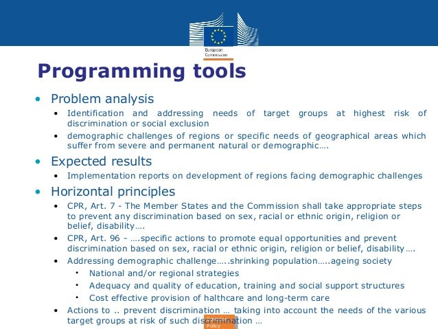 Programming tools  • Problem analysis  • Identification and addressing needs of target groups at highest risk of  Cohesion...