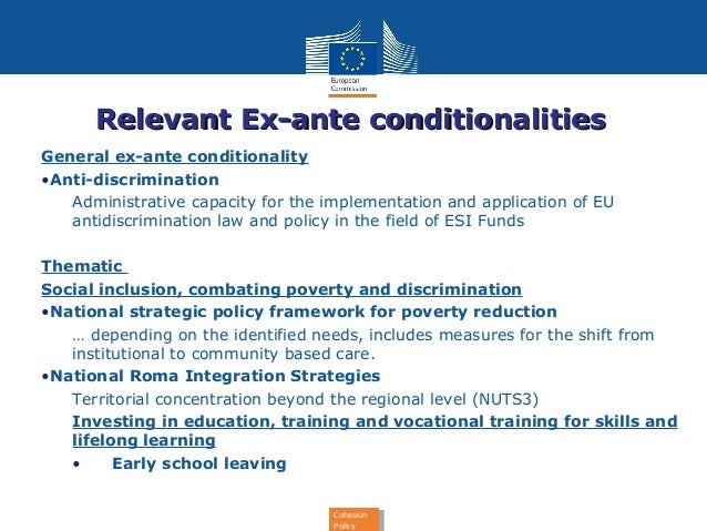 Relevant EExx--aannttee ccoonnddiittiioonnaalliittiieess  Cohesion  Policy  Cohesion  Policy  General ex-ante conditionali...