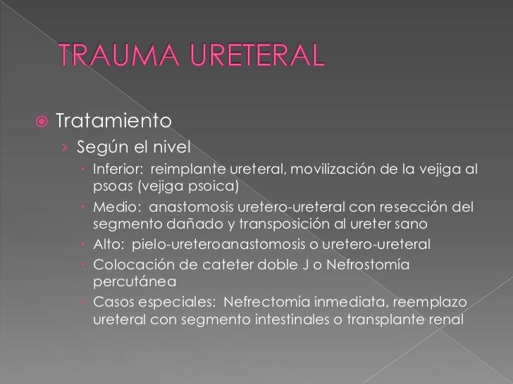     Traumatismo cerrado con hematoma subcutáneo:    tratamiento conservador.   Hematocele de gran tamaño o ruptura testi...