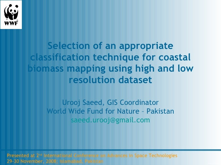 Selection of an appropriate classification technique for coastal biomass mapping using high and low resolution dataset Uro...