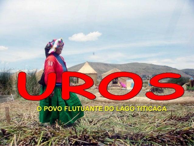 O POVO FLUTUANTE DO LAGO TITICACA