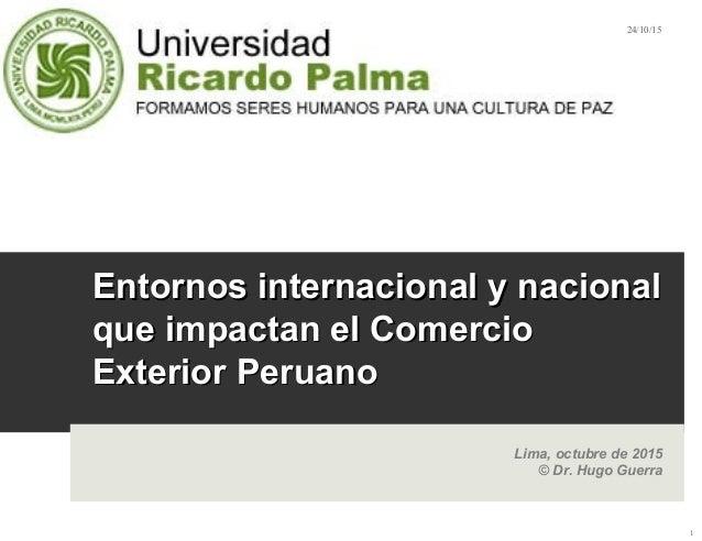 Entornos internacional y nacionalEntornos internacional y nacional que impactan el Comercioque impactan el Comercio Exteri...