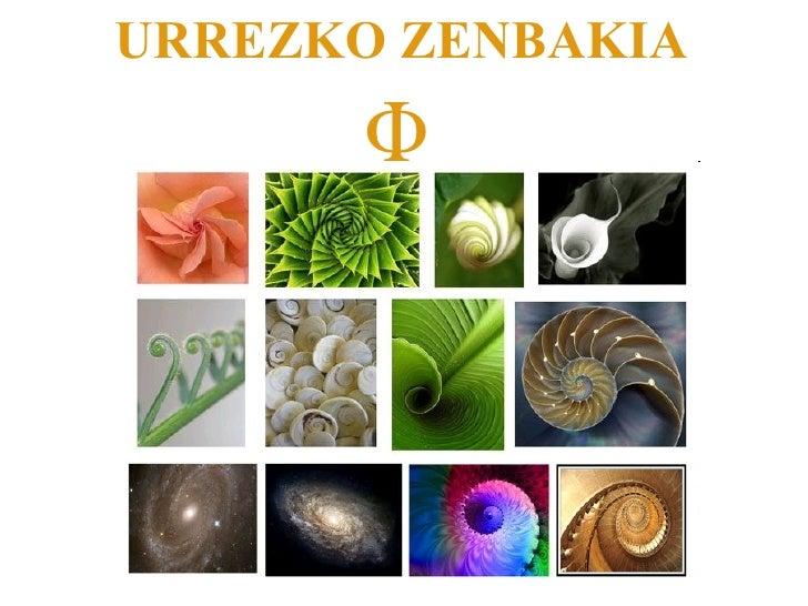 URREZKO ZENBAKIA   Φ   Φ