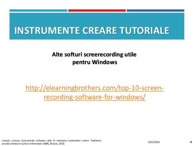 http://elearningbrothers.com/top-10-screen- recording-software-for-windows/ Alte softuri screerecording utile pentru Windo...