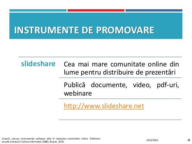 INSTRUMENTE DE PROMOVARE slideshare Cea mai mare comunitate online din lume pentru distribuire de prezentări Publică docum...