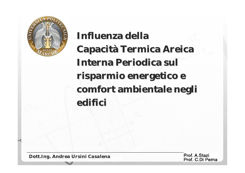 Influenza della  Capacità Termica Areica  Interna Periodica sul risparmio energetico e comfort ambientale negli edifici Do...