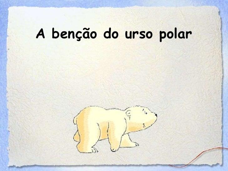 A benção do urso polar