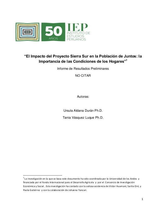 """1  """"El Impacto del Proyecto Sierra Sur en la Población de Juntos: la Importancia de las Condiciones de los Hogares""""1  Info..."""