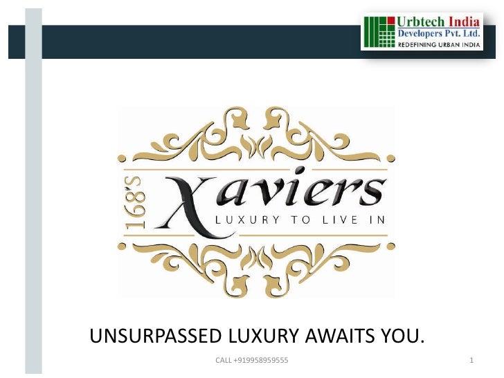 UNSURPASSED LUXURY AWAITS YOU.           CALL +919958959555    1