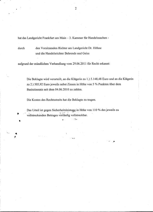 2       hat das Landgericht Frankfm1 am Main - 3. Kammer tUr Handelssachen -       durch           den Vorsitzenden Richte...
