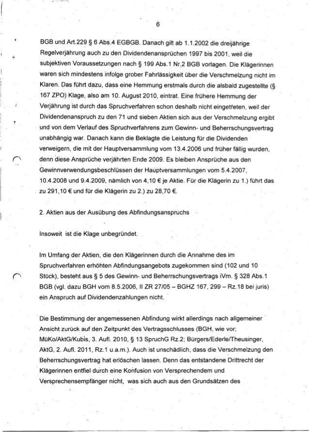 6 BGB und Art.22~ § 6 Abs.4 EGBGB. Danach gilt ab 1.1.2002 die dreijährige Regelverjährung auch zu den Dividendenansprüche...
