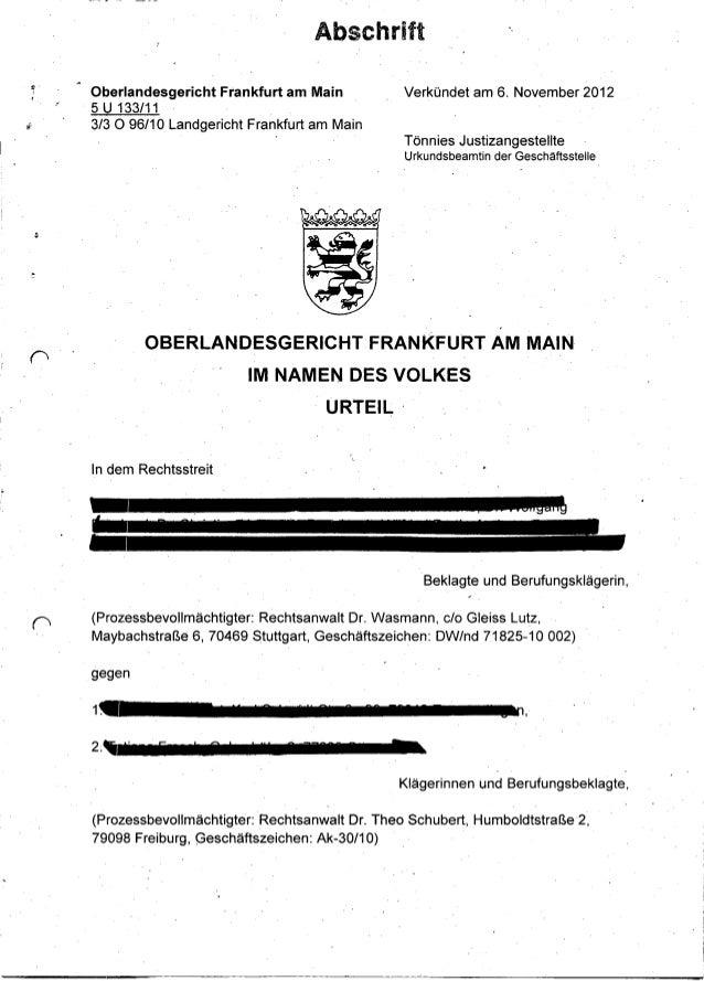 AbschriftfI., I     Oberlandesgericht Frankfurt am Main            Verkündet am 6. November 2012     5 U 133/11     3/3 0 ...
