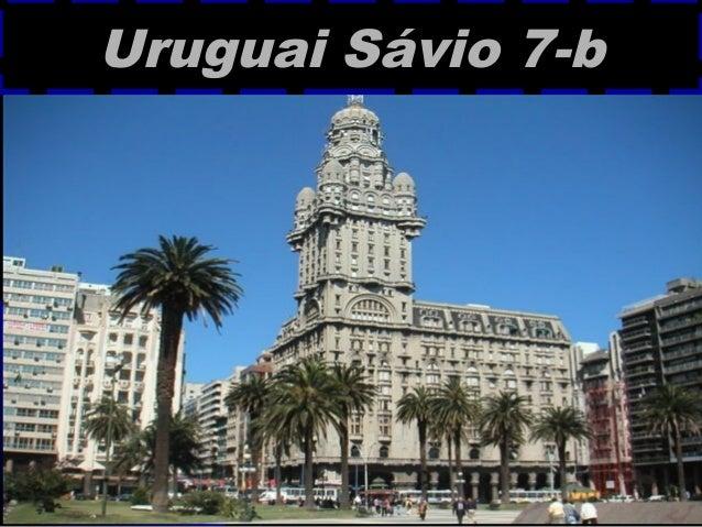 Uruguai Sávio 7-b