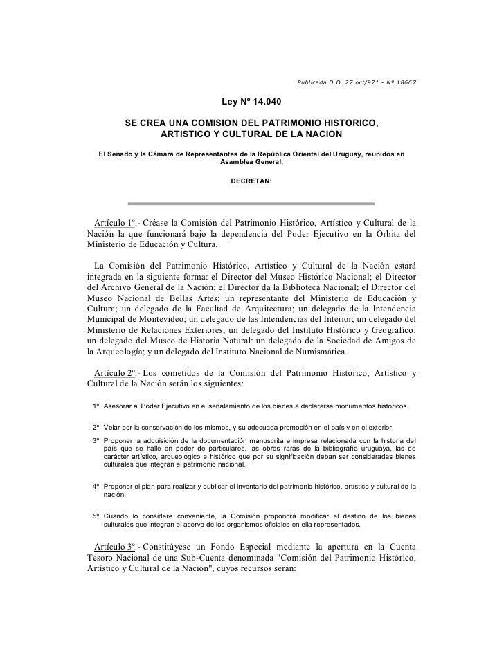 Publicada D.O. 27 oct/971 - Nº 18667                                                Ley Nº 14.040              SE CREA UNA...