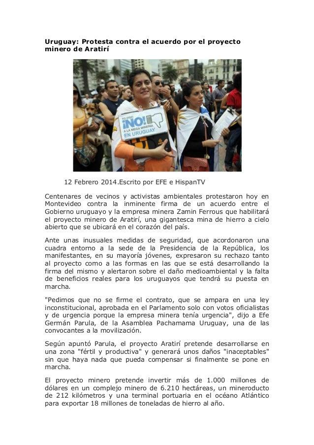 Uruguay: Protesta contra el acuerdo por el proyecto minero de Aratirí  12 Febrero 2014.Escrito por EFE e HispanTV Centenar...