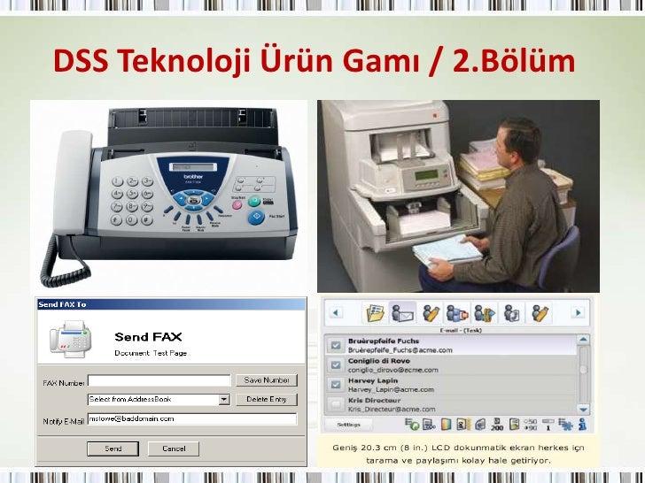 DSS Teknoloji Ürün Gamı / 2.Bölüm