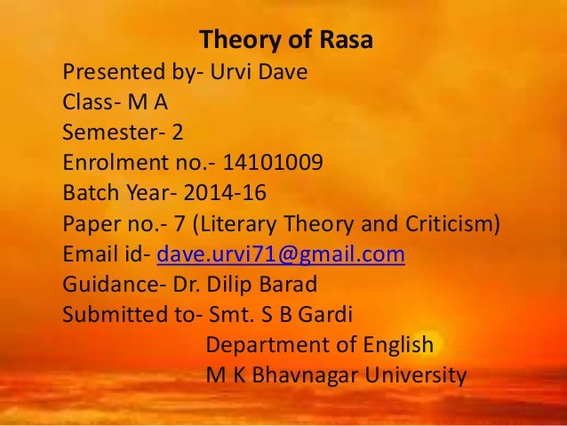 the theory of rasa applied to Grounded theory can be applied to a range of different textual materials such as documents this is a form of bracketing, not a tabula rasa conception of inquiry.
