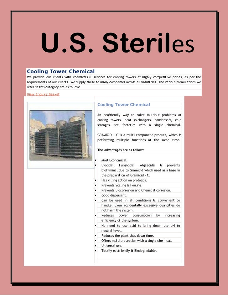 U.S. SterilesCooling Tower ChemicalWe provide our clients with chemicals & services for cooling towers at highly competiti...
