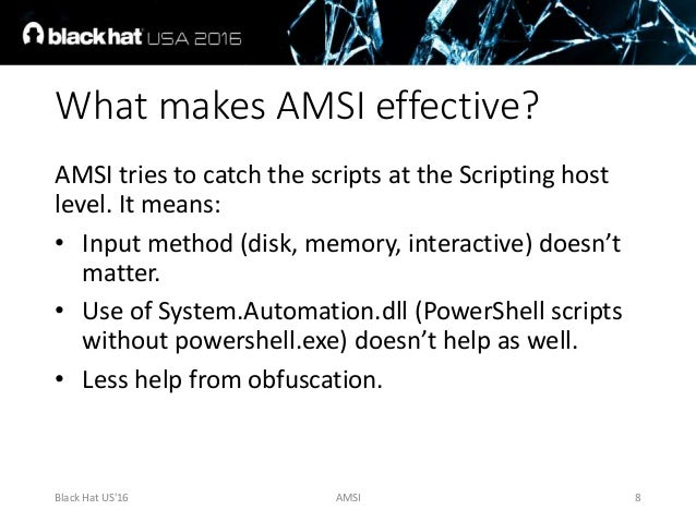 AMSI: How Windows 10 Plans to Stop Script-Based Attacks and How Well …