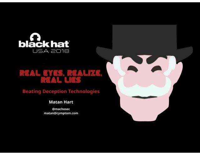 Real-Eyes, Realize, Real Lies: Beating Deception Technologies