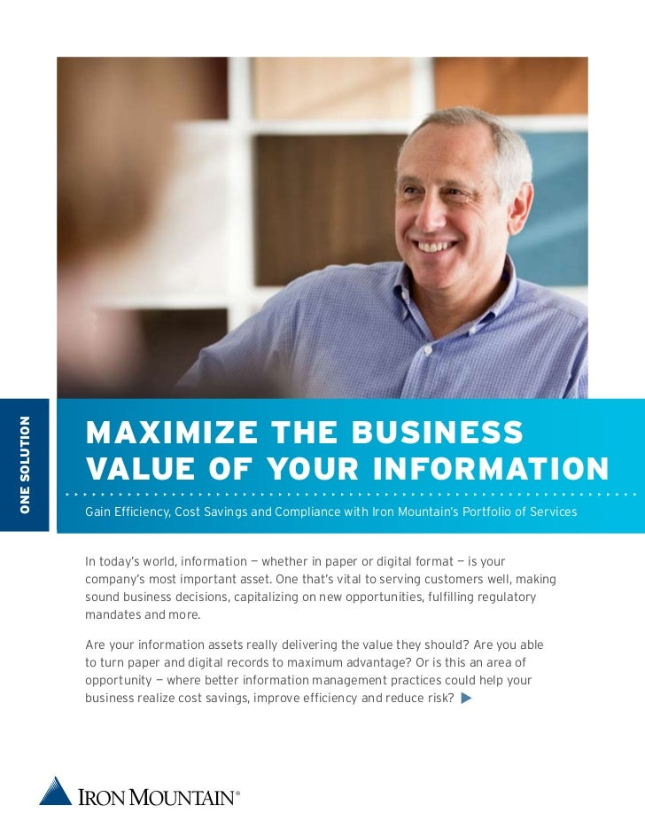 MaxIMIzE ThE BUSINESSONE SOLUTION               VaLUE Of YOUr INfOrMaTION               Gain Efficiency, Cost Savings and ...
