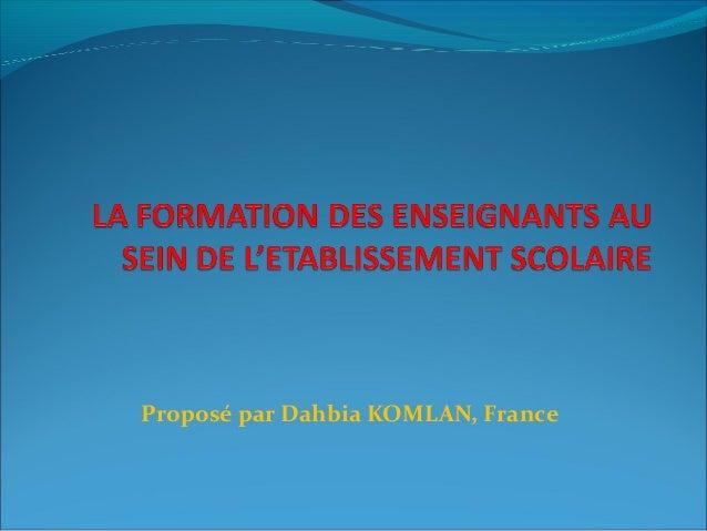 Proposé par Dahbia KOMLAN, France