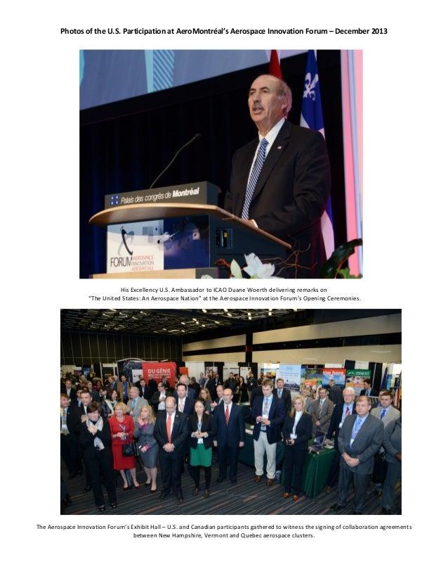 Photos of the U.S. Participation at AeroMontréal's Aerospace Innovation Forum – December 2013  His Excellency U.S. Ambassa...