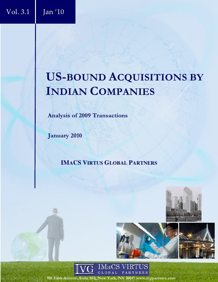 Vol. 3.1   Jan '10                US-BOUND ACQUISITIONS BY            INDIAN COMPANIES             Analysis of 2009 Transa...