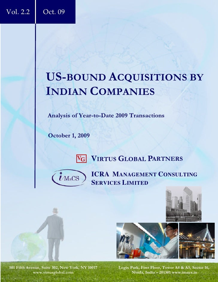 Vol. 2.2          Oct. 09                        US-BOUND ACQUISITIONS BY                    INDIAN COMPANIES             ...