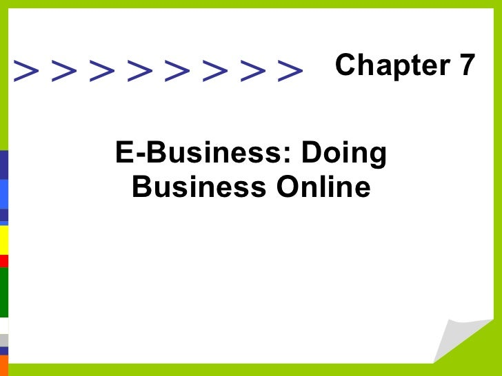 E-Business: Doing Business Online Chapter 7