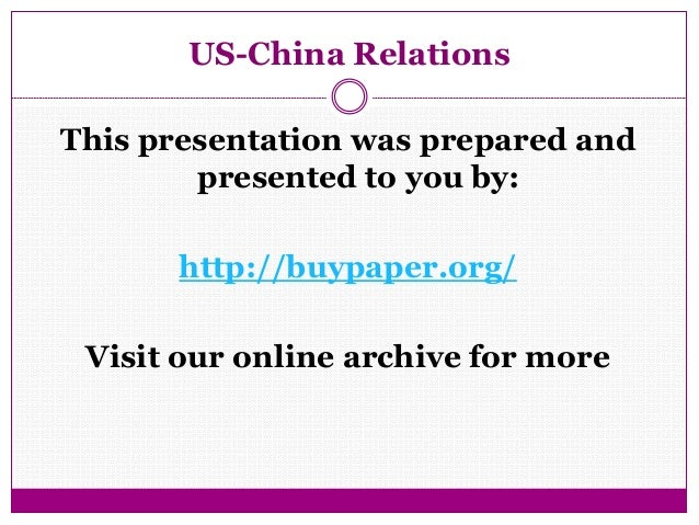 us chinese relations essay A profile of the relationship between the united states and china from brought the united states in the war on the chinese relations like between.