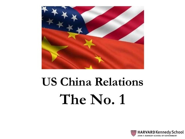 The No. 1 US China Relations