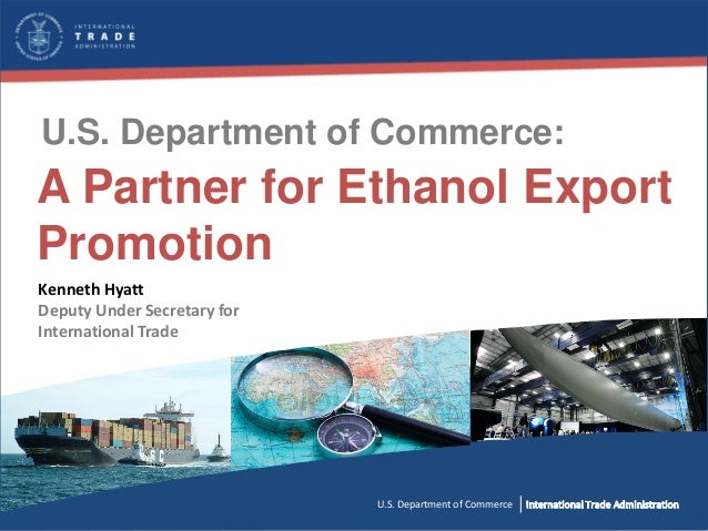 U.S. Department of Commerce: U.S. Department of Commerce International Trade Administration Industry & Analysis (I&A) U.S....