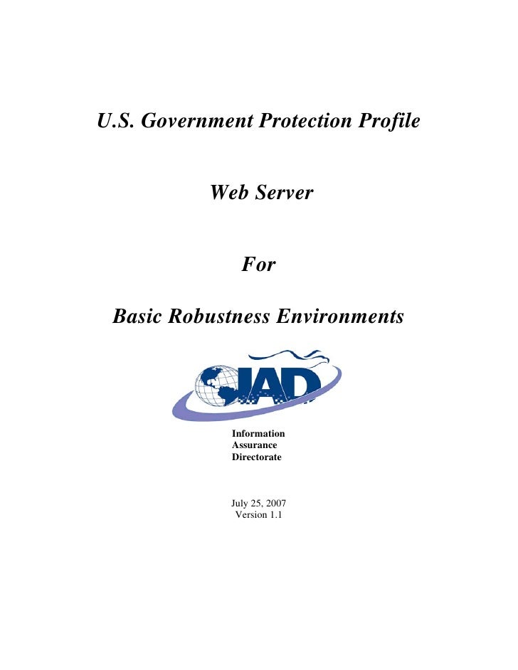 U.S. Government Protection Profile              Web Server                   For   Basic Robustness Environments          ...