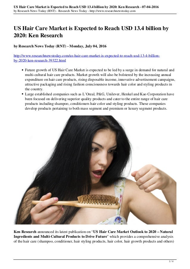 US Hair Care Market is Expected to Reach USD 13.4 billion by 2020: Ken Research - 07-04-2016 by Research News Today (RNT) ...