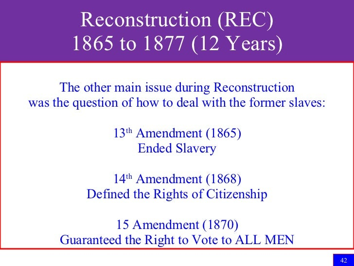 the reconstruction era in the us 1865 to 1877 The reconstruction era, from 1865-1877,  how reconstruction era impacted  it's important for us today because there's still racism and.