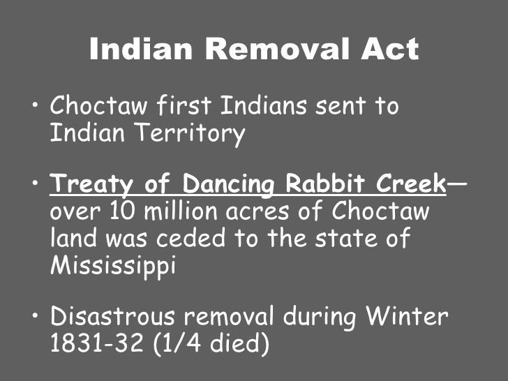 Chapter 7 From Nationalism To Sectionalism additionally Us history maps furthermore American Indian furthermore Treaty of Dancing Rabbit Creek likewise Cherokee Indian Removal Act Of 1838. on indian removal act 1831