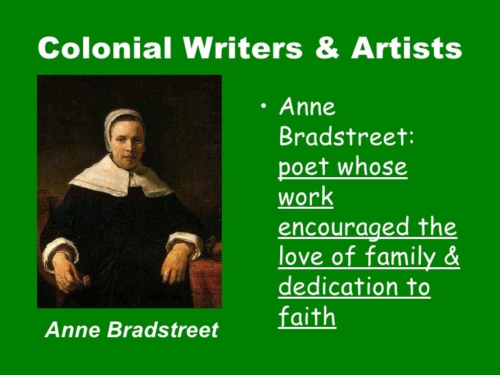 "anne bradstreet phillis wheatley two When reading anne bradstreet's poetry, it is fairly simple to differentiate the person, ""anne,"" from the persona, ""mistress bradstreet"" this is not the case in phillis wheatley's."