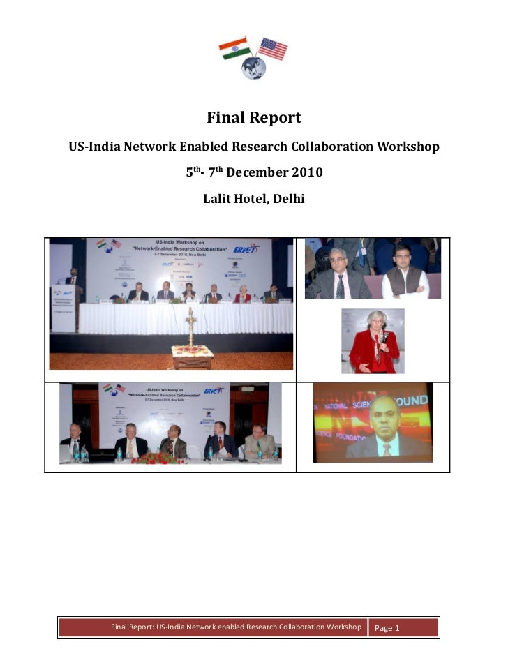 Final ReportUS-India Network Enabled Research Collaboration Workshop                          5th- 7th December 2010      ...