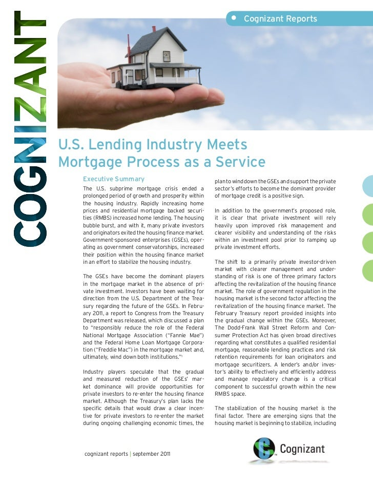 •     Cognizant ReportsU.S. Lending Industry MeetsMortgage Process as a Service   Executive Summary                       ...
