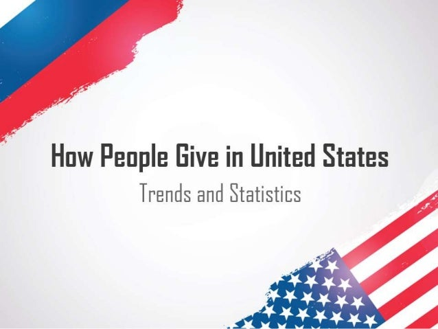 How people give in United States: Trends and Statistics