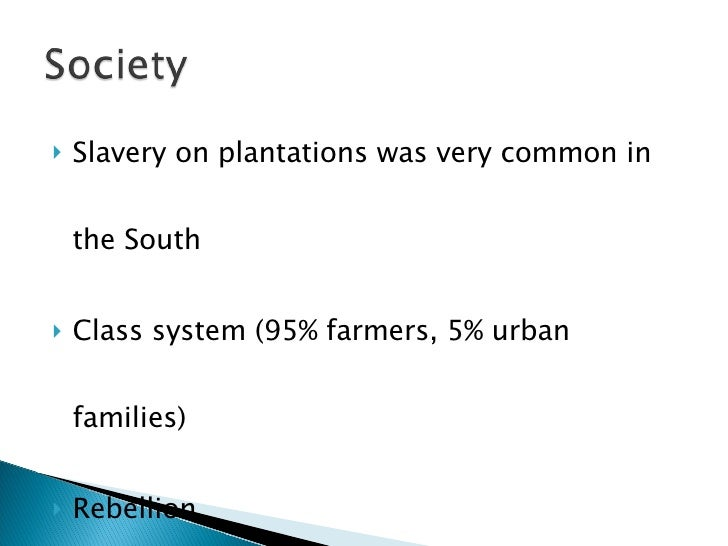 americans largely supported slavery in the southern region Natural freedom is the only object of the policy of the [native americans]  features of southern white bondage (chattel slavery)  the american history wiki is.