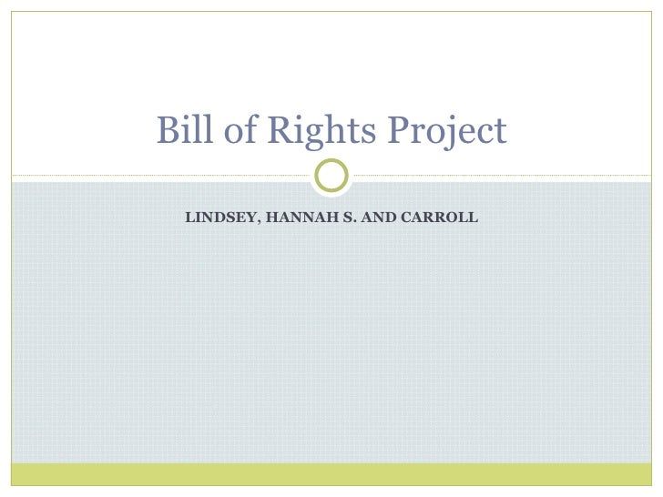 LINDSEY, HANNAH S. AND CARROLL Bill of Rights Project