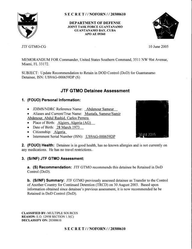 s E c R E T //NOFORN | | 20300610 DEPARTMENTOF DEFENSE JOINT TASK FORCEGUANTANAMO GUANTANAMO BAY. CUBA APOAE 09360 JTFGTMO...
