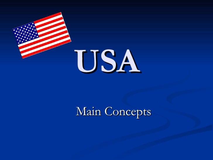 USA Main Concepts